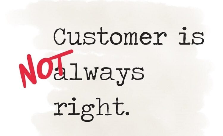 Customer-is-not-always-right
